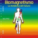 El biomagnetismo y sus beneficios